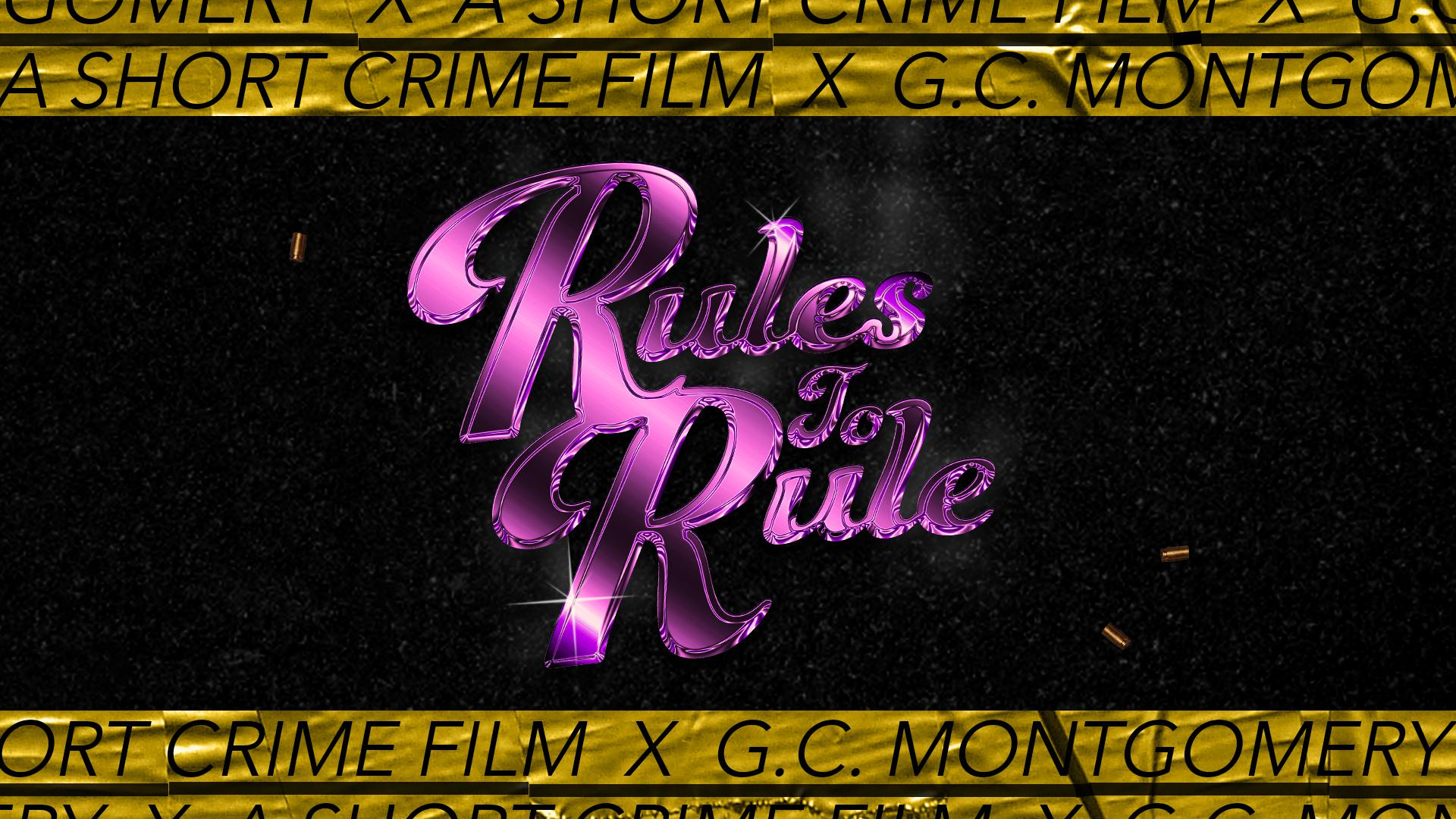 Rules To Rule