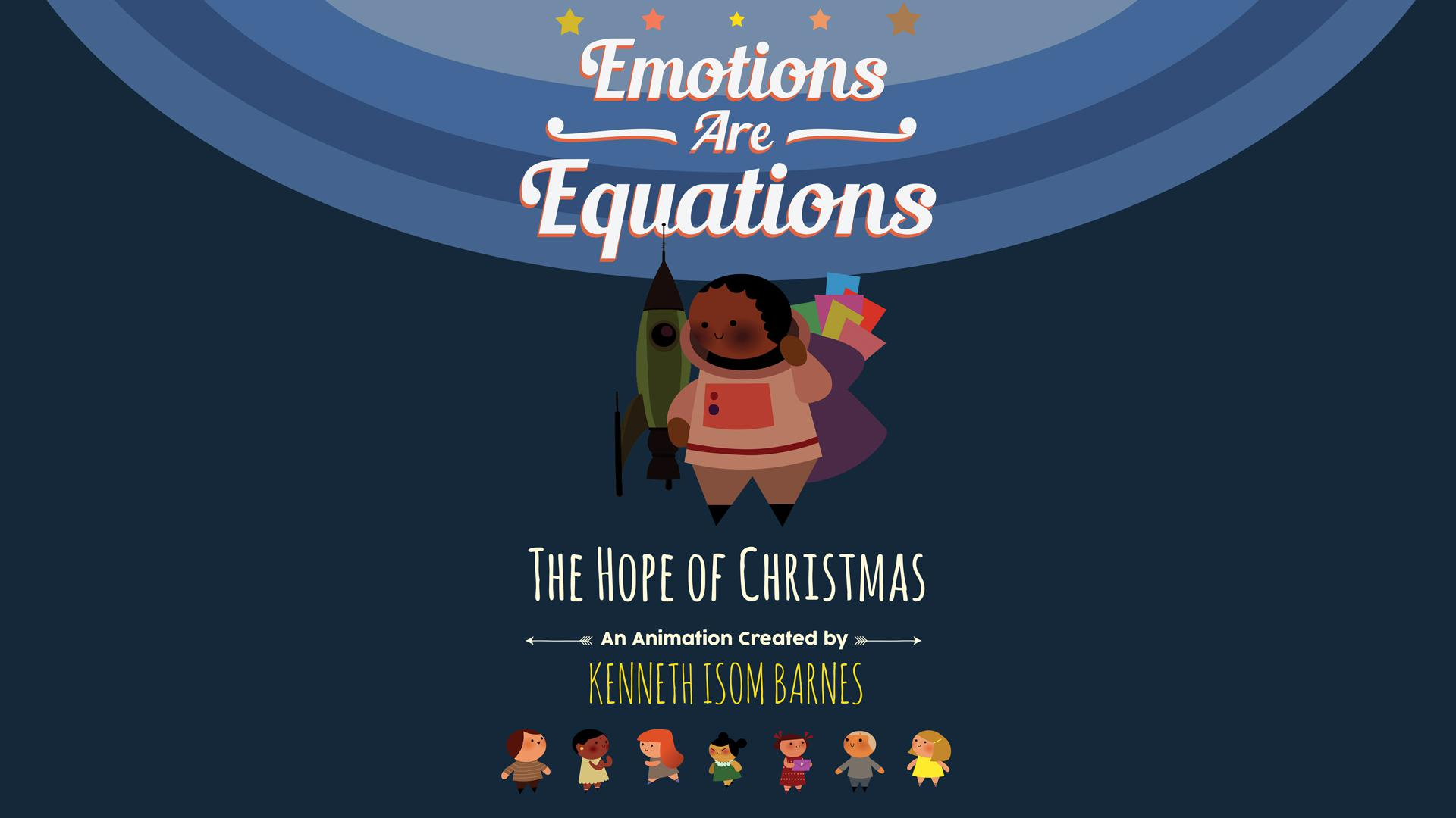 Emotions are Equations: The Hope of Christmas