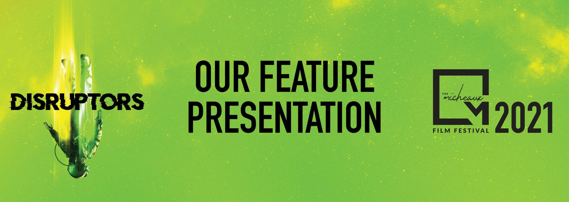 Our Feature Presentation (Features)