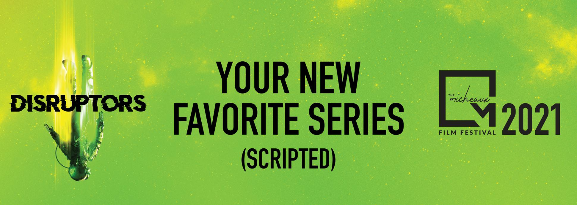 Your New Favorite Series  (A Scripted Collection)