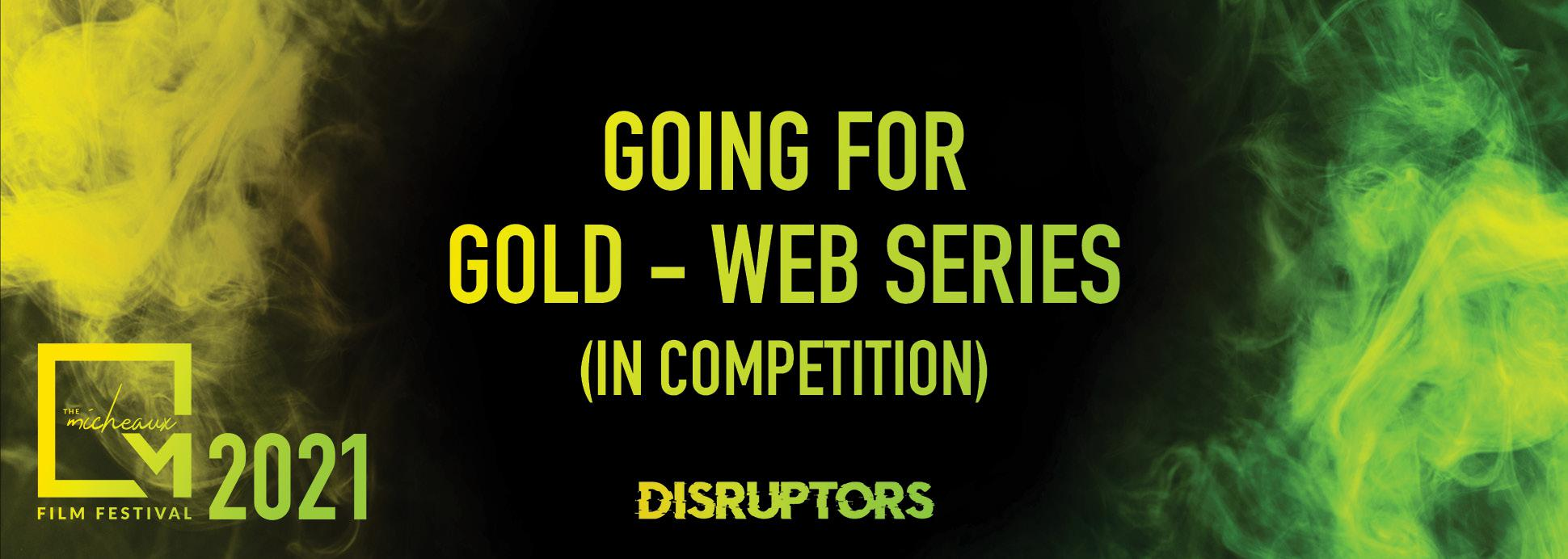 Going for Gold (Web Series) *In Competition